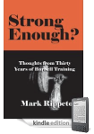 Mark Rippetoe - Strong Enough